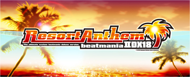 beatmania IIDX 18 - Resort Anthem Bm2dx18h