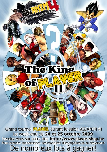 [Tournoi] King of Player II Asianim 24-25 oct 2009 LIEGE (BE Kop2